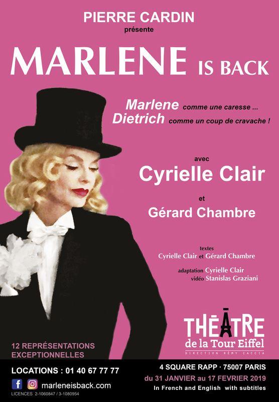 Marlène is back. MARLENE IS BACK La nouvelle production de Pierre Cardin  Du jeudi au dimanche jusqu'au 17 février Théâtre de la Tour Eiffel  « Son... -