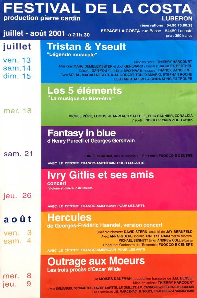 Les 16 éditions passées du Festival de Lacoste. Créé par Pierre Cardin il y a seize ans dans le lieu insolite, surprenant et inoubliable que sont les...