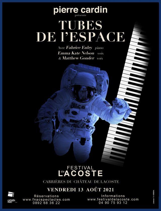 Tubes de l'Espace. Vendredi 13 août à 21h  Dans ce show musical et visuel, où les génériques les plus kitsch (Star Trek, Cosmos 1999) se télescopent... -