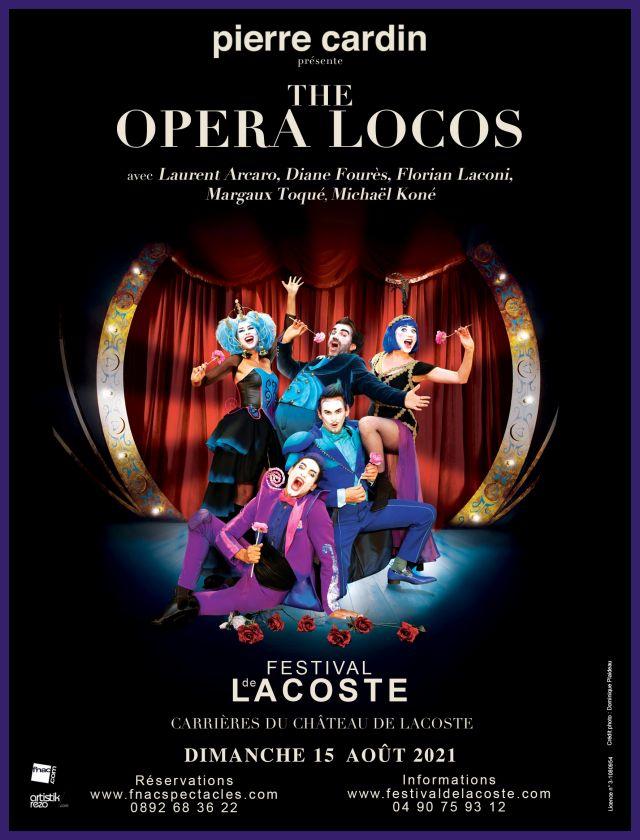 The Opera Locos. Dimanche 15 août à 21h   Cinq chanteurs d'Opéra excentriques se réunissent pour un récital. Débute une performance unique portée... -