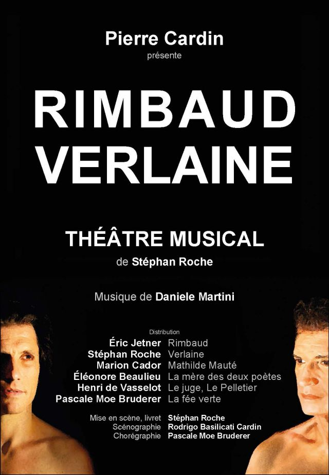 "Rimbaud Verlaine. The Summer 2018, during the closing of Lacoste Festival, Pierre Cardin released his last artistic production ""Rimbaud Verlaine""...."