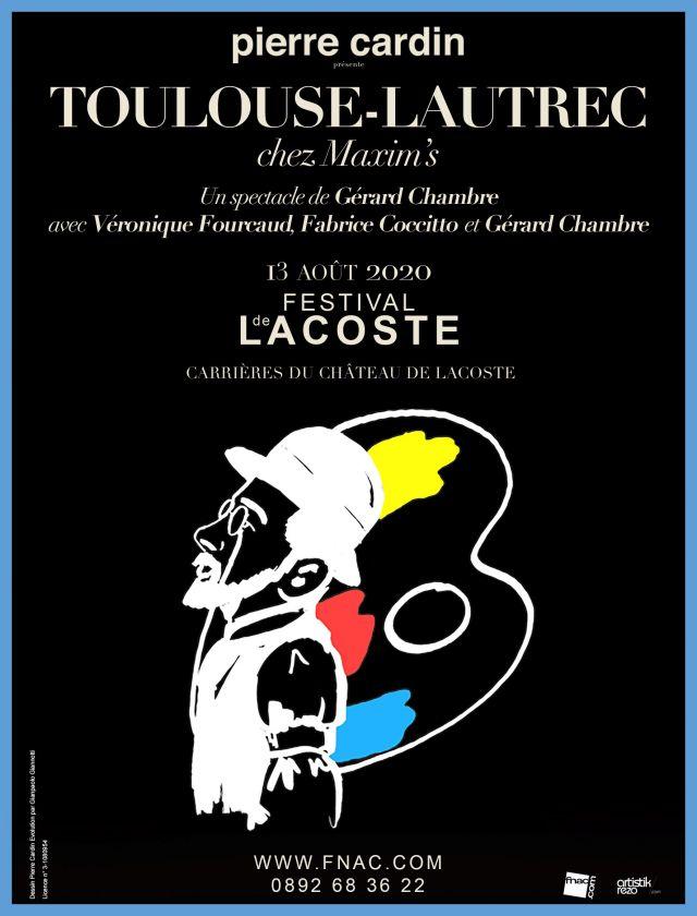 Toulouse-Lautrec chez Maxim's. Jeudi 13 août 2020  - Théâtre musical de Gérard Chambre  Trois protagonistes attendent Toulouse-Lautrec dans un des... -