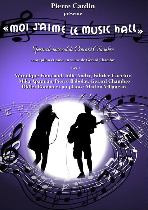 Moi, j'aime le Music-Hall. « Moi j'aime le Music-Hall » chantait Charles Trenet dans les années 60, saluant par ce titre évocateur tous ses confères... - 2016